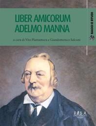Liber amicorum Adelmo Manna - Librerie.coop