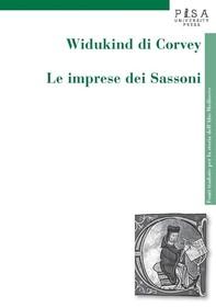 Widukind di Corvey - Le imprese dei Sassoni - Librerie.coop