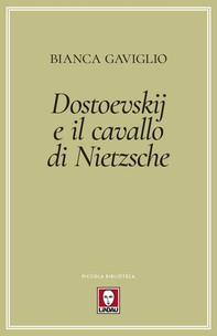 Dostoevskij e il cavallo di Nietzsche - Librerie.coop