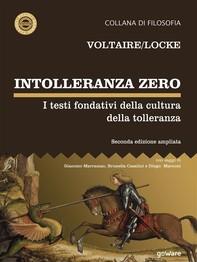 Intolleranza zero. I testi fondativi della cultura della tolleranza – seconda edizione - Librerie.coop