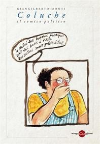 Coluche, il comico politico - Librerie.coop