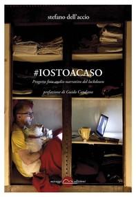 #iostoacaso - Librerie.coop