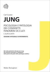 Psicologia e patologia dei cosiddetti fenomeni occulti e altri scritti - Librerie.coop