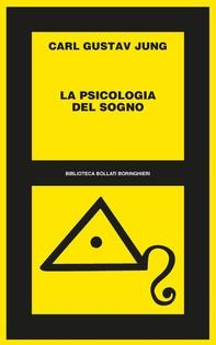 La psicologia del sogno - Librerie.coop