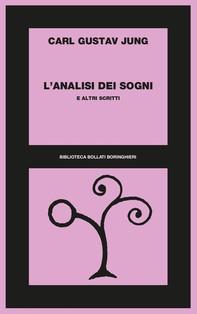 L'analisi dei sogni e altri scritti - Librerie.coop