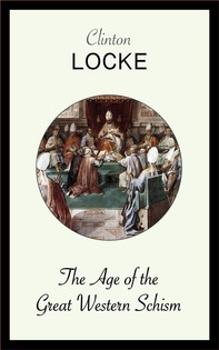 The Age of the Great Western Schism - Librerie.coop