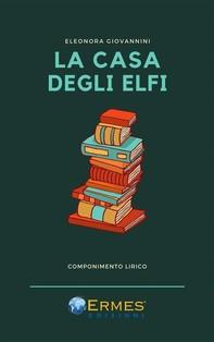 La casa degli elfi - Librerie.coop