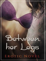 Between Her Legs - Librerie.coop
