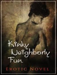 Kinky Neighborly Fun - Librerie.coop
