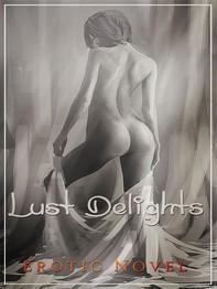Lust Delights - Librerie.coop
