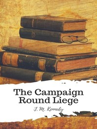 The Campaign Round Liege - Librerie.coop