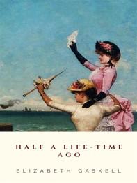Half a Life-time Ago - Librerie.coop
