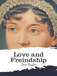 Love and Freindship - Librerie.coop
