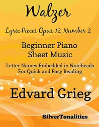 Walzer Lyric Pieces Opus 12 Number 2 Beginner Piano Sheet Music - Librerie.coop