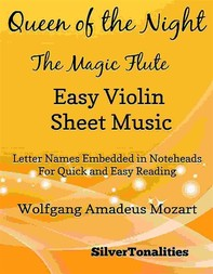 Queen of the Night Magic Flute Easy Violin Sheet Music - Librerie.coop
