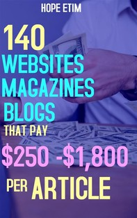 140 Websites, Magazines, Blogs That pay $250 - $1,800 per Article - Librerie.coop