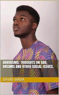 Davidisms: Thoughts on God, Dreams and other Social Issues - Librerie.coop