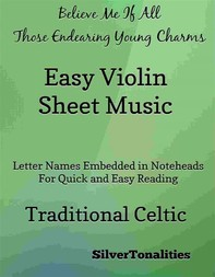 Believe Me If All Those Endearing Young Charms Easy Violin Sheet Music - Librerie.coop