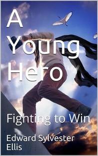A Young Hero - Librerie.coop