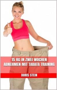15 kg in zwei Wochen abnehmen mit Tabata Training - Librerie.coop