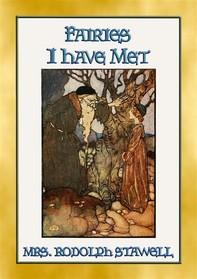 FAIRIES I HAVE MET - 12 exquisite fairy tales. - Librerie.coop