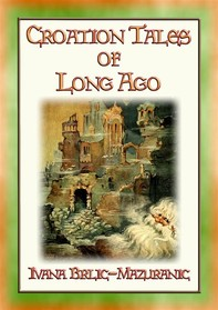 CROATIAN TALES OF LONG AGO - 6 unique Croatian Fairy Tales for Children - Librerie.coop