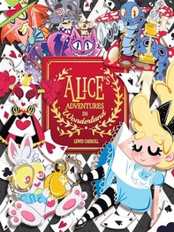 Alice Adventures in Wonderland - Librerie.coop