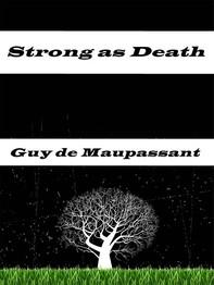 Strong as Death - Librerie.coop