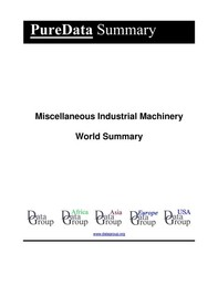 Miscellaneous Industrial Machinery World Summary - Librerie.coop
