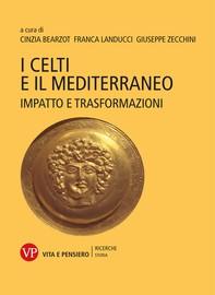 I Celti e il Mediterraneo - Librerie.coop