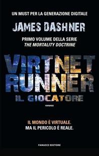 VirtNet Runner – Il giocatore - Librerie.coop