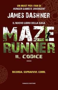 Maze Runner. Il codice - Librerie.coop