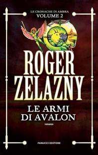 Le armi di Avalon - Librerie.coop