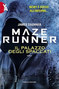 Maze Runner - Il Palazzo degli Spaccati - Librerie.coop