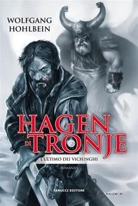 Hagen di Tronje – L'ultimo dei vichinghi - Librerie.coop