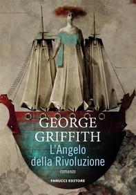 L'Angelo della Rivoluzione - Librerie.coop
