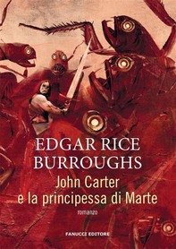 John Carter e la principessa di Marte - Librerie.coop