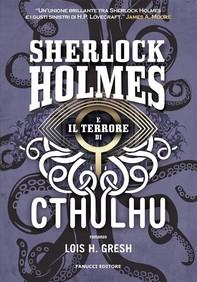 Sherlock Holmes e il terrore di Cthulhu - Librerie.coop