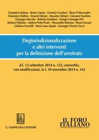 Degiurisdizionalizzazione e altri interventi per la definizione dell'arretrato - Librerie.coop