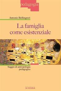 La famiglia come esistenziale - Librerie.coop