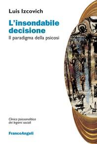 L'insondabile decisione - Librerie.coop