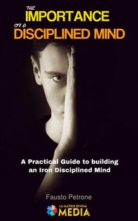 The Importance of a Disciplined Mind - Librerie.coop