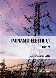 Esercizi di Impianti Elettrici - Librerie.coop