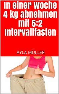 In einer Woche 4 kg abnehmen mit 5:2 Intervallfasten - Librerie.coop
