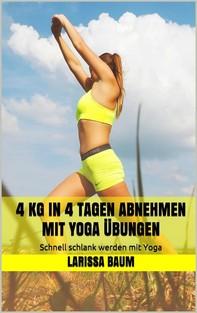 4 kg in 4 Tagen abnehmen mit Yoga Übungen - Librerie.coop