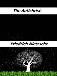 The Antichrist. - Librerie.coop