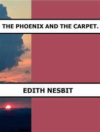The Phoenix and the Carpet. - Librerie.coop