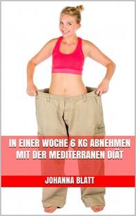 In einer Woche 6 kg abnehmen mit der mediterranen Diät  - Librerie.coop