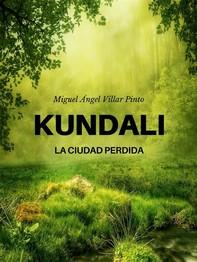 Kundali: La ciudad perdida - Librerie.coop