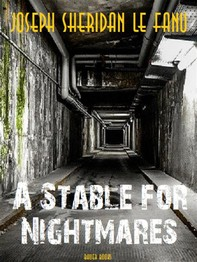 A Stable for Nightmares - Librerie.coop